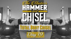 Day 19 | Master's Hammer and Chisel | Get Fit with Tina Marie With optimal health often comes clarity of thought. Click now to visit my blog for your free fitness solutions!