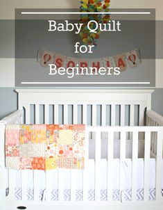 Baby Quilt For Beginners