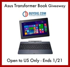 Enter to #Win The Asus Transformer Giveaway!  Sponsored by: BuyDig.com Hosted by: Powered by Mom YEPIE WHO'S READY FOR A CHANCE TO WIN A ASUS TRANSFORMER BOOK? I DON'T KNOW ABOUT YOU BU...