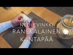 Ohjevideo: näin neulot sukkaan ranskalaisen kantapään. - YouTube Knitting Stitches, Knitting Socks, Knitting Ideas, Crochet Socks, Boot Cuffs, Make It Yourself, Youtube, Crafts, Knits