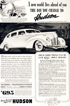 "1939 Hudson Six Touring Sedan original vintage advertisement. ""Drive America's safest car!"" Original MSRP started at $695; $854 for the Touring Sedan illustrated."