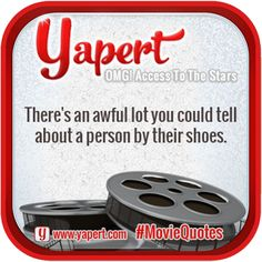 """What movie did this line come from? """"There's an awful lot you could tell about a person by their shoes."""" #Movie #Quote"""