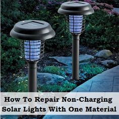 How To Repair Non-Charging Solar Lights With One Material