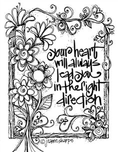 listen to your heart  ~you can print it out and color it in your favorite colors!~