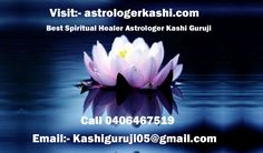 Pandith Kashi Ji famous for his spiritual healing in Sydney, Melbourne, Perth, Adelaide, Australia and Brisbane  known as best  Indian spiritual healer and spiritual healer in Sydney, Melbourne, Perth, Adelaide, Australia and Brisbane.