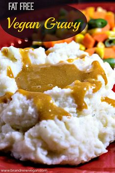 Fat Free Vegan Gravy Vegan and Vegetarian Recipes! Vegan Sauces, Vegan Foods, Vegan Dishes, Vegan Meals, Vegan Lunches, All You Need Is, Fat Free Recipes, Low Fat Vegan Recipes, Healthy Recipes
