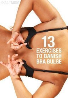 Say goodbye to your back fat with these 13 moves!