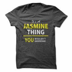 Its a JASMINE thing, you ... #Personalized #Tshirt #nameTshirt