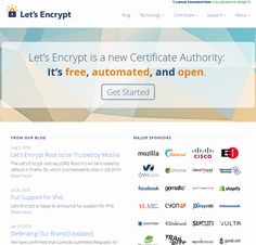 Let's Encrypt is a new Certificate Authority:  It's free, automated, and open.
