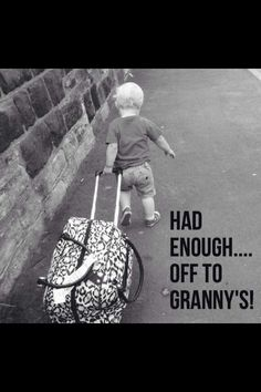 I hope my grandchildren always want to come to Granny's! Funny Baby Memes, Funny Babies, Funny Kids, Funny Cute, Cute Kids, Baby Humor, Adorable Babies, Baby Quotes, Family Quotes
