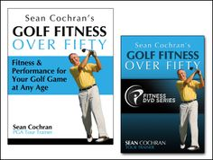 Golf Fitness Over Fifty Book & DVD by Sean Cochran - Golf Fitness Trainer to the Pros