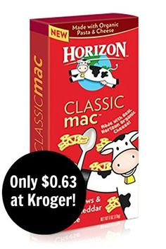 Kroger: Horizon Macaroni and Cheese Only $0.63!