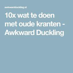 10x wat te doen met oude kranten - Awkward Duckling