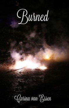 Burned.  - Chapter 3. #wattpad #romantiek