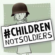 #ChildrenNotSoldiers International Day against the Use of Child Soldiers 2015