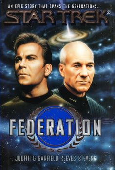 """Star Trek: Federation by Judy and Gar Reeves-Stevens. One of the better ST books, even it was subsequently undone by the events of the movie """"First Contact"""" in Star Trek Tv Series, Star Trek Books, Star Trek Original Series, Deep Space Nine, Science Fiction, Star Trek Generations, Books To Read, My Books, Star Trek Captains"""
