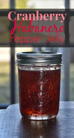 Cranberry Pepper Jelly Recipe, Pepper Jelly Recipes, Hot Pepper Jelly, Hot Jelly Recipe, Habanero Recipes, Jam Recipes, Canning Recipes, Canning Tips, Cooker Recipes