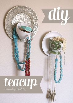 DIY::: Teacup Jewelry Display Hang earrings from the plate and rings or bracelets in the cup