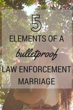 5 Elements of a Bulletproof Law Enforcement Marriage