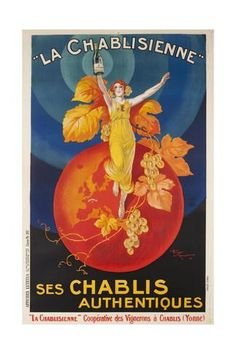 La Chablisienne, Ses Chablis Authentiques, French Wine Poster Giclee Print at AllPosters.com