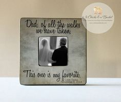 Dad Of All The Walks We Have Taken by 2ChicksAndABasket on Etsy