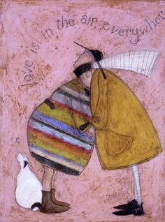 Sam Toft -- Love is in the Air Everywhere