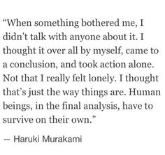Poem Quotes, Words Quotes, Wise Words, Life Quotes, Sayings, Pretty Words, Beautiful Words, Image Citation, Haruki Murakami