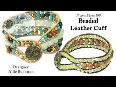 Beaded Leather Cuff (Tutorial) - YouTube, supplies from www.potomacbeads.com
