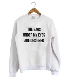 This sweatshirt is Made To Order, one by one printed so we can control the quality.We use newest DTG Technology to print on to Sweatshirt Cute Shirts, Funny Shirts, Bff Shirts, Fashion Magazin, Printed Sweatshirts, Hoodies, Shirts With Sayings, Comfortable Outfits, Fashion Sketches