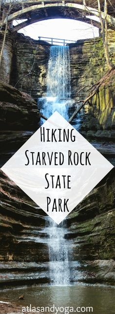 Starved Rock State Park | Tips and trips for an amazing hiking adventure | atlasandyoga.com