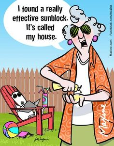 I found a really effective sunblock. It's called my house.