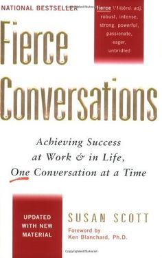 By Susan Scott - Fierce Conversations Achieving Success i... https://www.amazon.co.uk/dp/B00HTKA6DA/ref=cm_sw_r_pi_dp_x_CUS6xbEAZVYTX