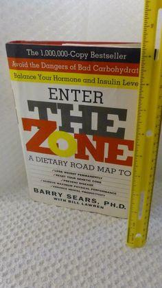 ENTER THE ZONE; BARRY SEARS PH.D. W/ BILL LAWREN 1995 HC 1ST EDITION