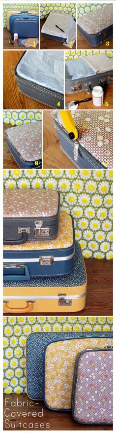 DIY fabric-covered vintage suitcases... for use or for decoration! I have the perfect suitcase for this!!!!