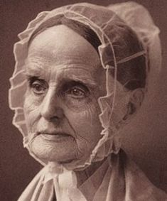 """Lucretia Coffin Mott (1793-1880) """"..was an American Quaker, abolitionist, social reformer, and proponent of women's rights. She is said to be one of the first American feminists in the early 19th century...an early advocate for women's political power and influence in America, where women could not vote until 1920."""""""