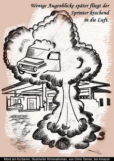 "#Explosion. ""Mord am Ku'damm"". Illustrierter #Krimi. / Explosion. ""Murder on the Kurfürstendamm"". Illustrated #detective novel. www.gutenachtgeschichten24.com/mord-am-ku-damm-berlin-krimi/"