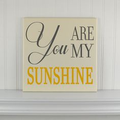 Wood Quote Sign  You Are My Sunshine Hand painted Plaque for Nursery or Home Decor by CRSWoodDesigns on Etsy,