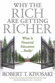 Why the Rich Are Getting Richer (New Paperback) by Robert T. Kiyosaki