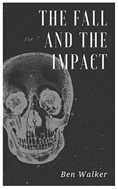 #Book Review of #TheFallandtheImpact from #ReadersFavorite  Reviewed by Rosie Malezer for Readers' Favorite
