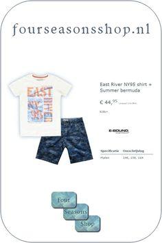 Est River NT95 shirt en Summer bermuda  #fourseasonsshop.nl #jongensshirt #jongensshort #jongensbermuda East River, Four Seasons, Mens Tops, T Shirt, Shopping, Supreme T Shirt, Tee Shirt, Seasons Of The Year, Tee