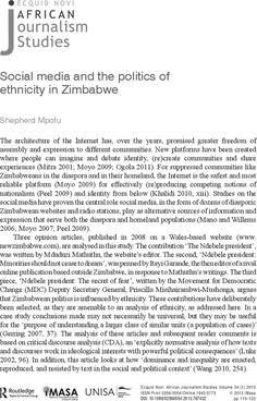 Social media and the politics of ethnicity in Zimbabwe  Shepherd Mpofu  Ecquid Novi: African Journalism Studies Vol. 34 , Iss. 1,2013