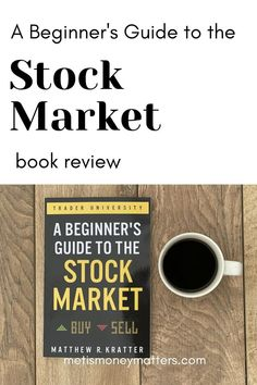 The Beginner's Guide to the Stock Market is a fantastic introductory resource for anyone looking to add stocks to their family's finances. Find yourself just wondering where to begin, or how to start? Struggling to make sense of definitions, terms, strategies, and the like? Both the long-term investor and short(-er) term trader can gain from Mr. Kratter's compact presentation of the essentials. Stock Market Investing, Investing In Stocks, Investing Money, Money Tips, Money Saving Tips, Stock Market Books, Paying Back Student Loans, Financial Literacy, Money Matters