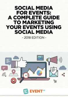 Social Media for Events Edition): A Complete Guide to Marketing Your Events Using Social Media - The little thins - Event planning, Personal celebration, Hosting occasions
