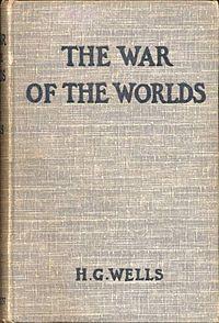 """Portada de la primera edición (Londres, 1898) de """"La guerra de los mundos"""" de Herbert George Wells. En parte se basa en las cábalas de Lowell y otros científicos para dar vida a los marcianos octopoides militaristas vampiros que intentan conquistar la Tierra, con la excusa de que su mundo natal está moribundo."""