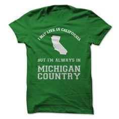 California Michigan Country T-Shirts, Hoodies, Sweatshirts, Tee Shirts (21$ ==► Shopping Now!)