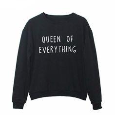 Queen Of Everything Sweatshirt