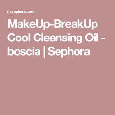 MakeUp-BreakUp Cool Cleansing Oil - boscia | Sephora