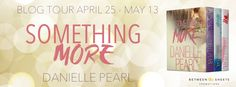 KT Book Reviews: SOMETHING MORE series by Danielle Pearl