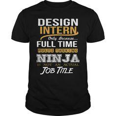 DESIGN INTERN - NINJA NEW - DESIGN INTERN - NINJA NEW (intern Tshirts)