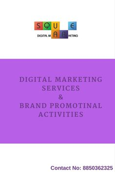 Square Digital Marketing provides digital marketing services like SEO, SEM, SMO, SMM, Content Marketing etc. & Brand Promotional Activities